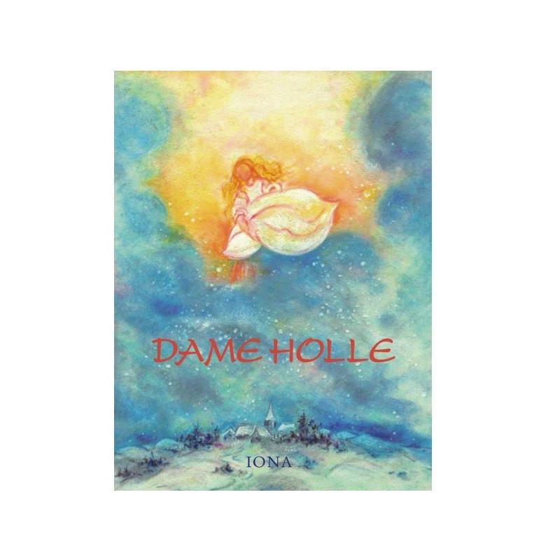 Dame Holle, livre enfant cartonné illustré Iona