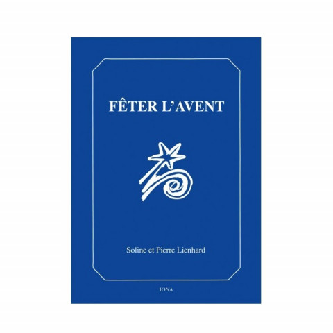 Fêter l'avent, livre de contes et traditions pour enfant, steiner waldorf , edition iona