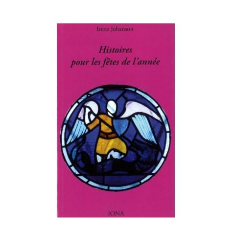 Histoires pour fêtes chrétiennes de l'année, steiner waldorf  livre pour enfants de iona