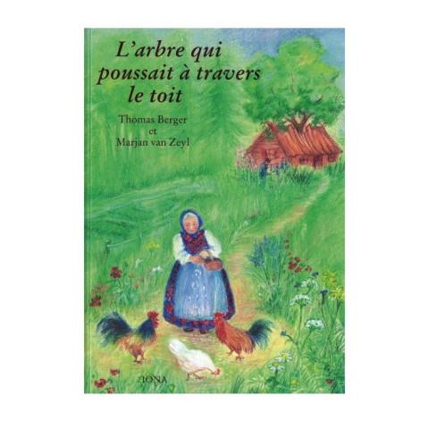 L'arbre qui poussait à travers le toit, livre illustré iona