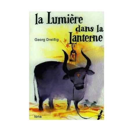 La lumiere dans la lanterne, le livre