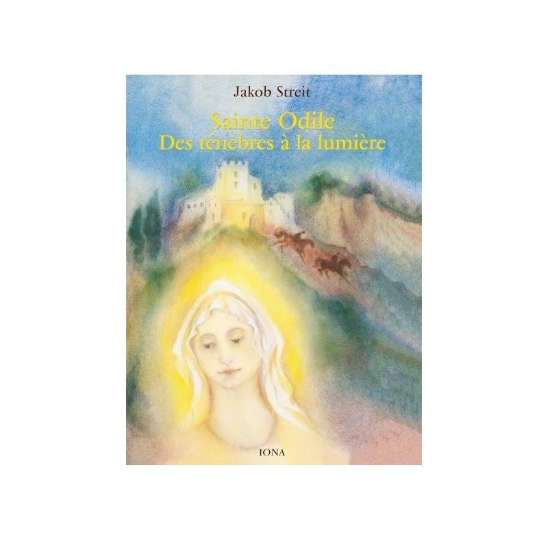 Sainte Odile, des ténèbres à la lumière, livre illustré iona