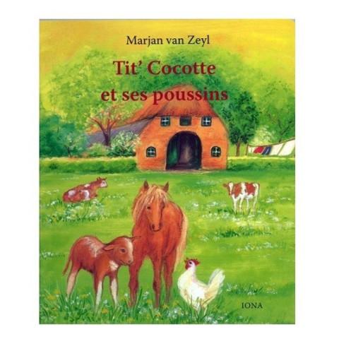 Tite' Cocotte et ses poussins, livre cartonné illustré