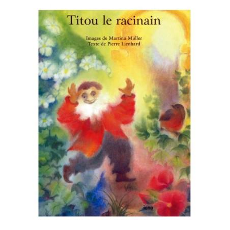 Titou le racinain, livre illustré