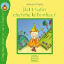 Petit lutin cherche le bonheur, livre illustré pour enfant, Pour penser à l'endroit