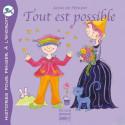 Tout est possible, livre illustré pour enfant,  Pour penser à l'endroit