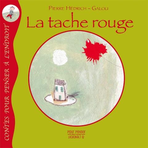 La tache rouge, livre illustré