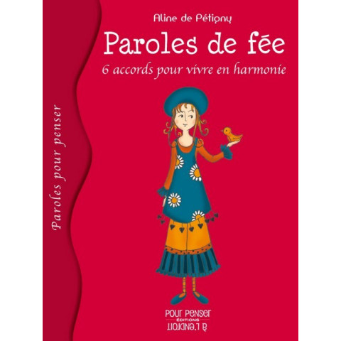 Paroles de fee,  6 accords pour vivre en harmonie