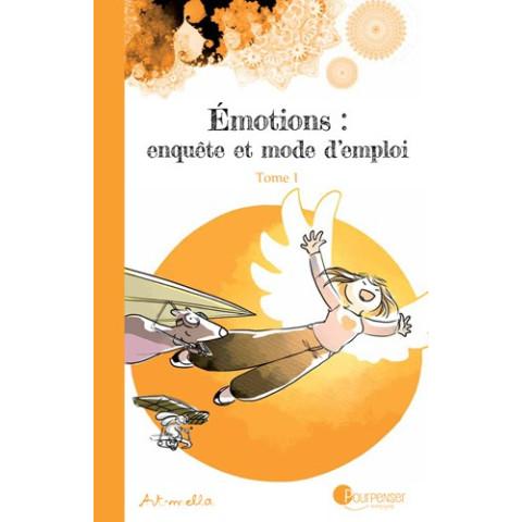 Emotions, enquète et mode d'emploi,  BD livre illustré pour penser à l'endroit