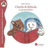 La grosse bétise, Charlie et Belinda, livre
