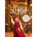 La pedagogie Steiner Waldorf à la maison, 100 activités, monique Tedeschi La plagelivre illustré