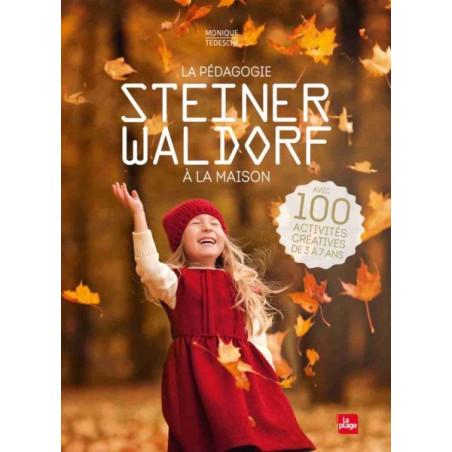 La pédagogie Steiner Waldorf à la maison, livre illustré