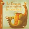 Le dragon qui se regardait le nombril,  livre illustré pour enfant, Pour penser à l'endroit