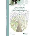 Friandises Philosophiques T2, livre illustré art mella pour penser a l'endroit