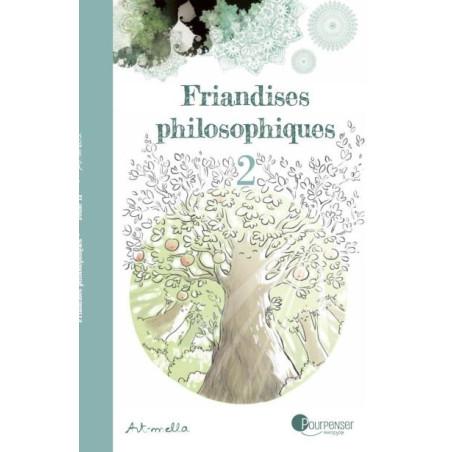 Friandises Philosophiques T2, livre illustré