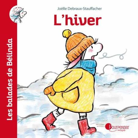 Les ballades de Belinda : l'hiver, livre illustré