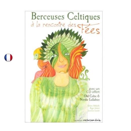Berceuses celtiques - livre CD